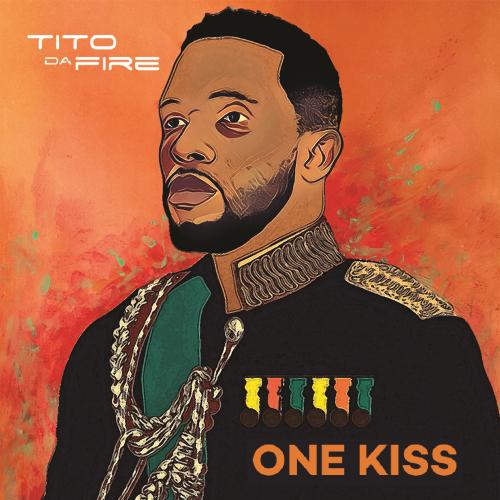 Tito Da.Fire - One Kiss Album Art2